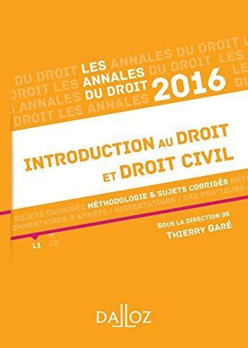 Obtenez Le Livre Annale Introduction Au Droit Et Civil 2016 Methodologie Sujet Corrige Format Pdf Ou E En 2020 A Lire Ligne De La Dissertation Juridique