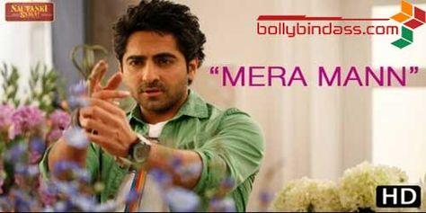 Mera Mann Kehne Laga HD Video   Nautanki Saala Bollywood Movie   My Favorite   Pinterest   Hd video