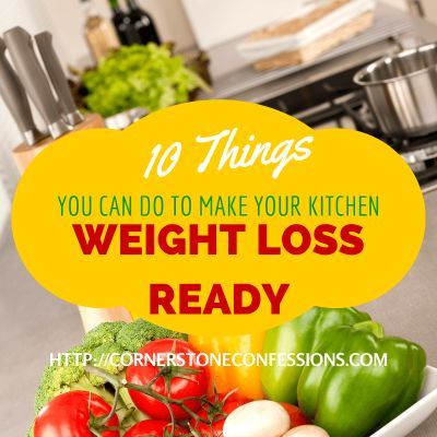 10 Things You Can Do to Make Your Kitchen Weight Loss Ready
