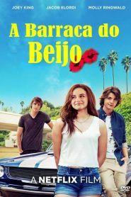 Assistir A Barraca Do Beijo Filme Completo Dublado Barraca Do