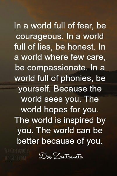 The world can be better because of you