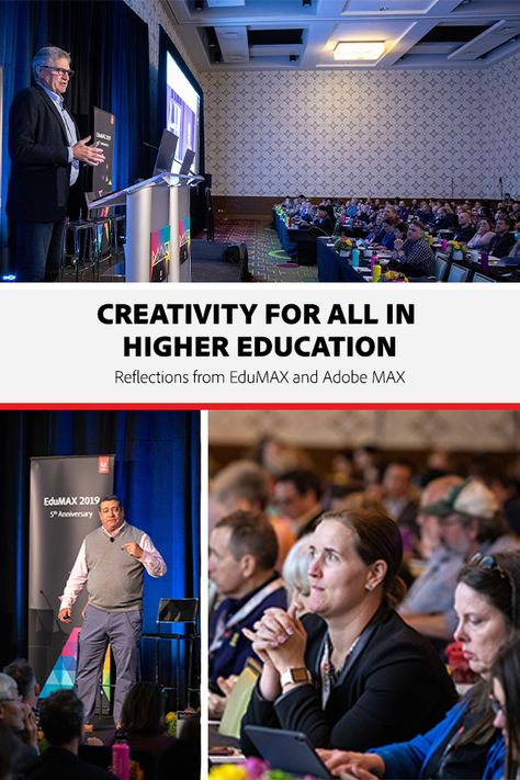 Creativity for All in Higher Education: Reflections from EduMAX and Adobe MAX