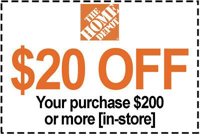 1x Home Depot Coupon 20 Off 200 In Store Only 1 To 5 Mins Emaii Delivered Home Depot Coupons Depot Coupons
