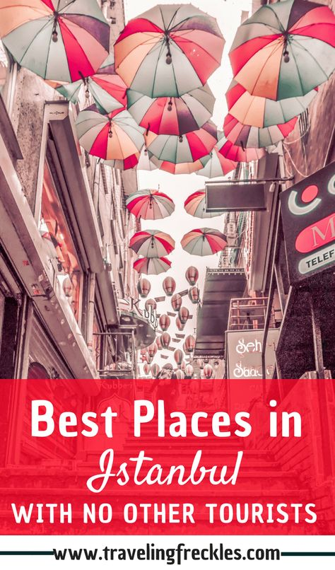 Non-Touristy Things to Do in Istanbul. The best alternative places for your trip to Istanbul. What to do in Istanbul to beat the crowds.