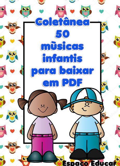 Apostila 50 Musicas Infantis Para Baixar Em Pdf Com Imagens