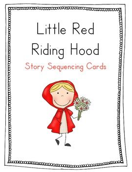 Red Riding Hood Sequencing Cards With Images Red Riding Hood