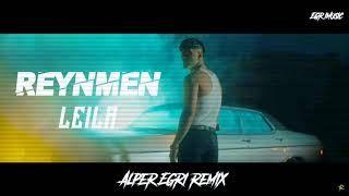 Reynmen Leila Alper Egri Remix Mp3 Indir Reynmen Leilaalperegriremix 2020 Sarki Sozleri Muzik Insan
