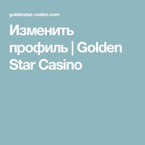 Izmenit Profil Golden Star Casino Ruletka Poker Slot