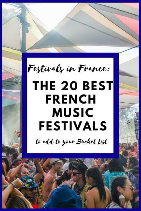 Festivals in France: The 20 Best French Music Festivals (2019)