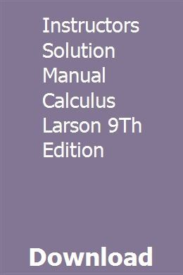 Calculus ap edition 9th edition larson solutions manual.