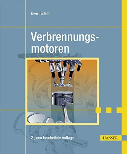 Verbrennungsmotoren Verbrennungsmotoren Gute Bucher Zum Lesen Verbrennungsmotor Bucher