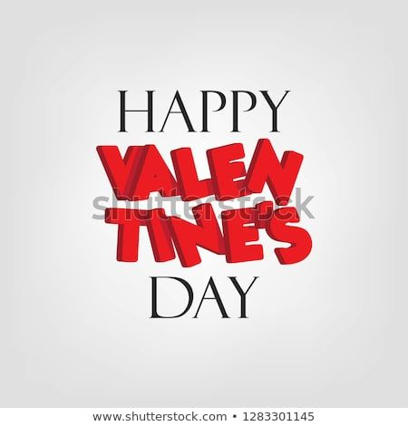 Happy Valentine S Day Greeting Red 3d Font Vector Design Isolated On White Background Poster Valentines Day Greetings Happy Valentines Day Happy Valentine