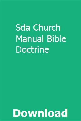 Sda Church Manual Bible Doctrine | milltreetbersrac | Bible doctrine