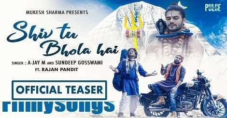 Shiv Tu Bhola Hai Mp3 Song Download Free A Jay M Sundeep Gosswami Haryanvi 2020 In 2020 Mp3 Song Here Lyrics India Lyrics