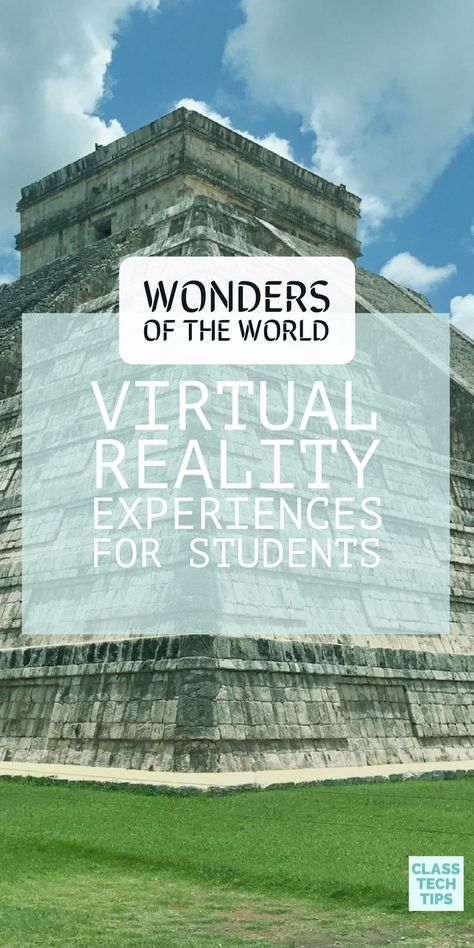 """Wonders of the World Virtual Reality Videos for Students - Class Tech Tips - - Check out these new wonders of the world virtual reality videos so anyone can spin around, look up and down, and view a """"new"""" wonder of the world. Virtual Reality Education, Virtual Reality Videos, Kids Education, Home Learning, Fun Learning, Learning Activities, Learning Websites, Blended Learning, Virtual Travel"""