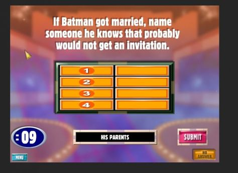 Insensitive Batman Family Feud Question The shared insanity of - family feud power point template