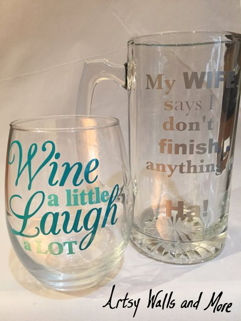 This listing is for BOTH glasses! 1 personalized beer glass/stein with My Wife Says I Dont Finish Anything. Ha! AND 1 personalized wine glass with Wine a Little Laugh a Lot A gift idea for a husband/wife for a wedding or wedding shower. Also just a funny gift for someone who enjoys