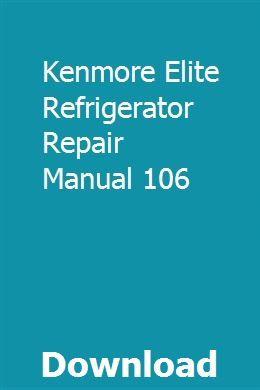 Sears kenmore refrigerator repair manual 79539   kenmore.