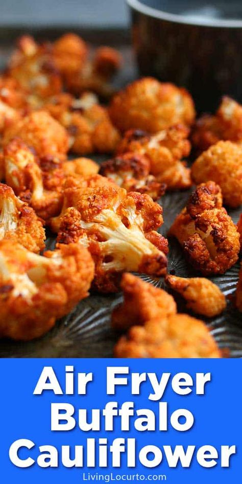 Easy low-carb Buffalo Roasted Cauliflower that turns out perfectly crispy in an air fryer or oven. A healthy version of fried cauliflower full of flavor. #airfryer #easyrecipe #keto #lowcarb