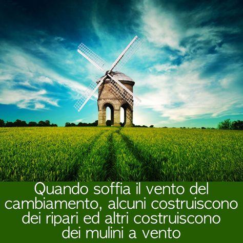 #Metamorphosya #proverbiocinese #cambiamento #muliniavento