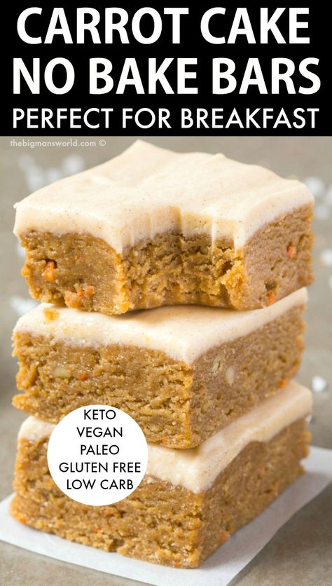 Carrot Bake No Bake Breakfast Bars- A simple recipe for raw carrot cake bars topped with a creamy frosting- Protein packed low carb and 100 naturally sweetened It s keto vegan paleo gluten free dairy free Carrot Cake Bars, Raw Carrot Cakes, Low Carb Carrot Cake, Gluten Free Carrot Cake, Gluten Free Cakes, Mini Desserts, Low Carb Desserts, Low Carb Recipes, Low Calorie Cake
