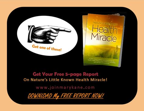 CLICK HERE to get your FREE REPORT! Learn what you could be using in your home and office to get healthier, reduce your exposure to toxins and harmful drugs! WOO! FREE REPORT FROM MARY! www.joinmarykane.com