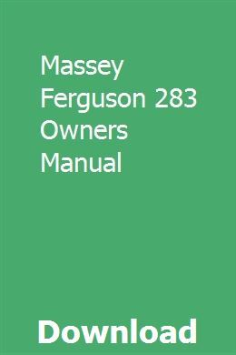 Massey Ferguson 283 Owners Manual Repair Manuals Owners Manuals Massey Ferguson