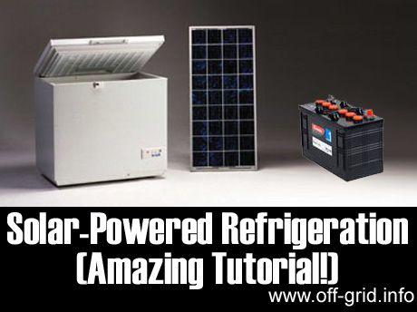 Solar-Powered Refrigeration (Amazing Tutorial!) - Off-Grid