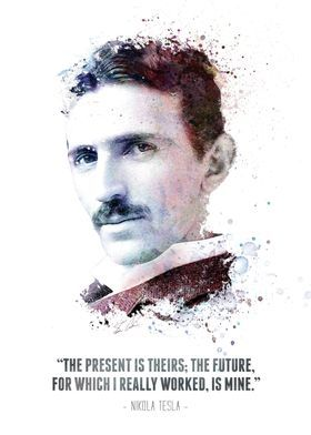 The Legendary Nikola Tesla And His Quote Poster By Swav Cembrzynski Displate In 2021 Tesla Quotes Nikola Tesla Nikola Tesla Quotes