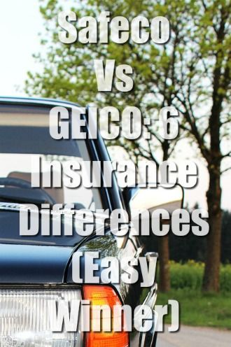 Safeco Vs Geico Best Car Insurance Car Insurance Insurance