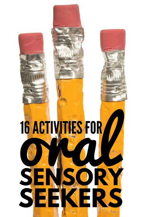 The Oral Sensory System: 16 Oral Motor Activities for Kids