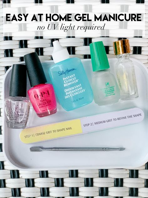 How To Get A Perfect Gel Manicure At Home Without Uv Light Gel Manicure At Home Gel Manicure Manicure