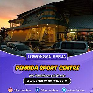 Lowongan Kerja Pemuda Sport Centre Februari 2020 Personal Trainer Kota Cirebon Perlengkapan Kelas