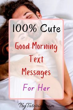 Here are 100% cute good morning texts for her to send romantic messages before she wakes up. This will definitely put a smile on her face. Use these flirty morning text messages to let her know that you are thinking of her. We have included long as well as short one-line goodmorning text to send her. #Messages #Wakeup #Romantic #Smile #Romantic #flirty #long