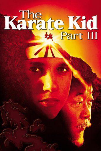 Watch The Karate Kid Part Iii 1989 full movie Hd 1080p Sub English Watch Or Download Now Here Karate Kid Portadas De Películas Afiche De Pelicula
