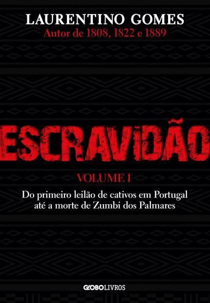 Escravidao Vol 1 Do Primeiro Leilao De Cativos Em Portugal Ate