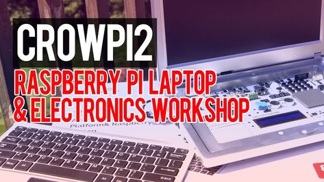 The Raspberry Pi Laptop and Electronics Workshop You've Dreamed Of: CrowPi 2 Has Landed #tech #techtips #technology