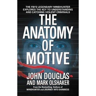 From Legendary Fbi Profiler John Douglas And Mark Olshaker Authors Of The Nonfiction International Bestsellers True Crime Books Psychology Books Crime Books