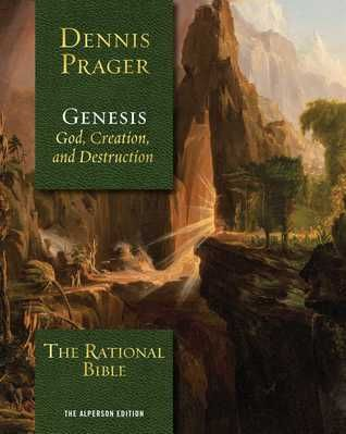 Pdf Download The Rational Bible Genesis By Dennis Prager Free
