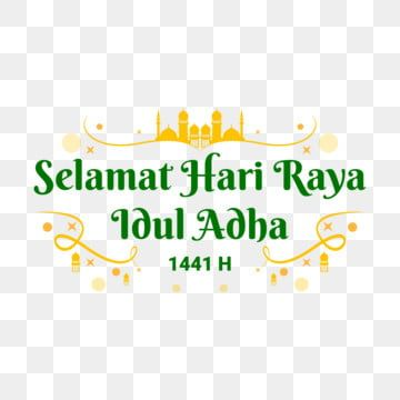 Selamat Hari Raya Idul Adha 1441 H Greeting Text Yellow Green Idul Adha Eid Al Adha Eid Adha Png And Vector With Transparent Background For Free Download In 2020 Islamic Celebrations