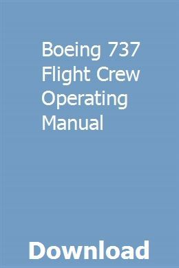 Boeing 737 Flight Crew Operating Manual Physical Science Study Guide Owners Manuals