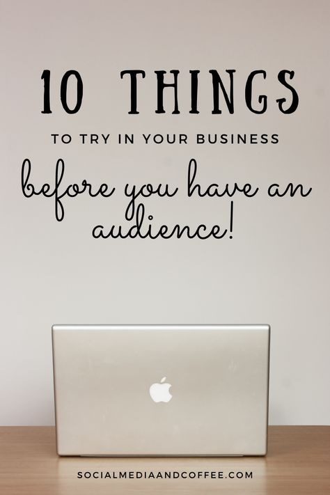 10 Things to Try in Your Business Right Now