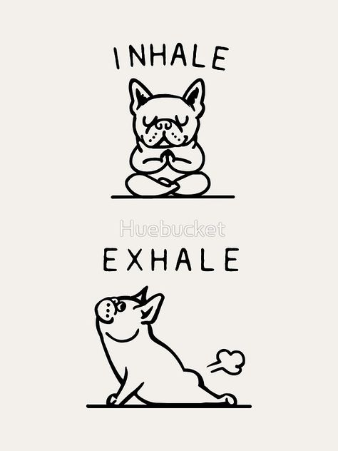 Inhale Exhale Frenchie Art Print by Huebucket - Animals / Babies / Cuten . - Inhale Exhale Frenchie Art Print by Huebucket – Animals / Babies / Cuten …, -
