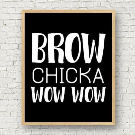 Brow Chicka Wow Wow Printable Wall Art // Black and White Eyebrow Print // Makeup Funny Quote Vanity Decor // Instant Digital Sign // Brows - My most beautiful makeup list Eyebrow Quotes, Makeup Quotes, New Home Quotes, Skins Quotes, Brow Studio, Henna Brows, Salon Quotes, Makeup Humor, Quotes White
