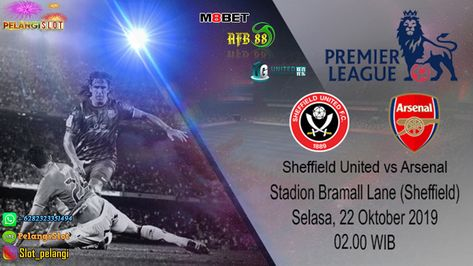 Prediksi Skor Sheffield United vs Arsenal 22 Oktober 2019