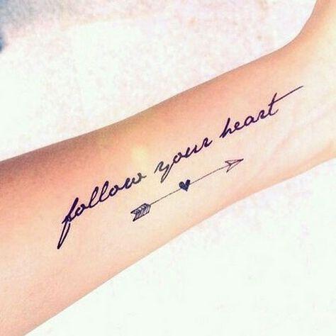 Tattoo Schriften: Follow Your Heart plus Pfeil