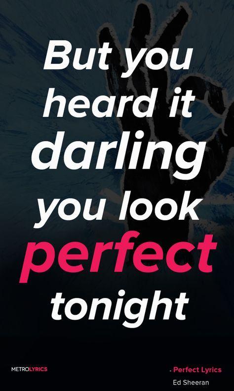 I Said Hey Baby What You Doing Tonight Lyrics : doing, tonight, lyrics, Sheeran, Perfect, Lyrics, Quotes, Baby,, Dancing, Between, Barefoot, Lyrics,, Perfect,
