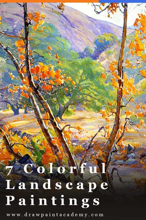 7 Colorful Landscape Paintings To Spark Your Inspiration Colorful Landscape Paintings Colorful Landscape Landscape Drawings