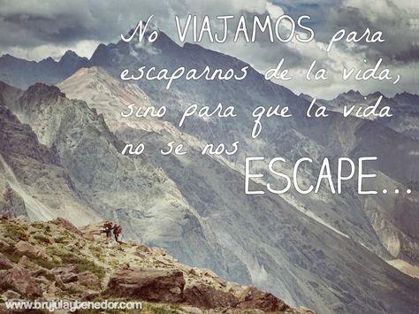 Frases Viajeras Viajes Viajar Inspirados Chile Montaña