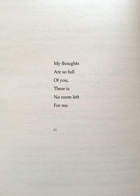 Mis pensamientos están tan llenos de tí que no me queda espacio 💕